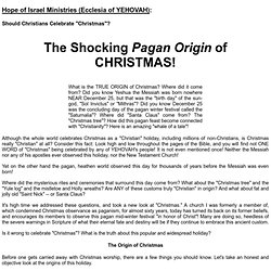 The Shocking Pagan Origin of CHRISTMAS!