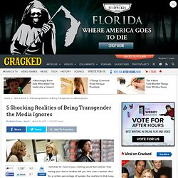 5 Shocking Realities of Being Transgender the Media Ignores