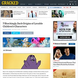 7 Shockingly Dark Origins of Lovable Children's Characters