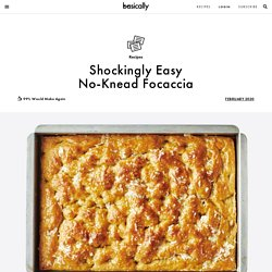Shockingly Easy No-Knead Focaccia Recipe
