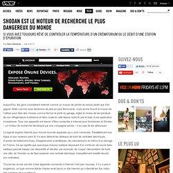 Shodan est le moteur de recherche le plus dangereux du monde