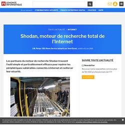 Shodan, moteur de recherche total de l'Internet