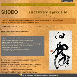 SHODO, la calligraphie japonaise
