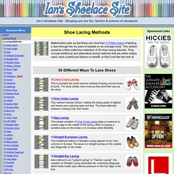Ians Shoelace Site - Shoe Lacing Methods - StumbleUpon