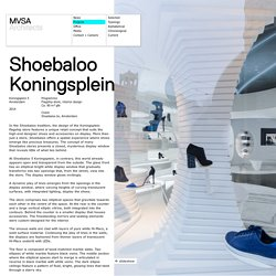 MVSA - Projects - Shoebaloo Koningsplein