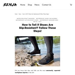 How to Tell If Shoes Are Slip-Resistant? Follow These Steps!