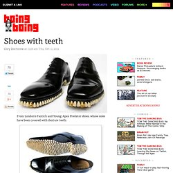 Shoes with teeth