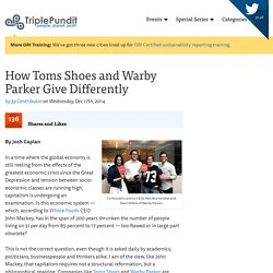 How Toms Shoes and Warby Parker Give Differently