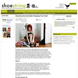 Shoestring Survival Guide: Shopping Your Closet | Shoestring Magazine (TM)