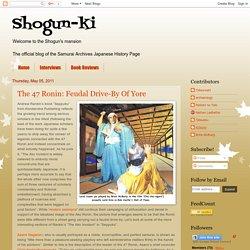 Shogun-ki: The 47 Ronin: Feudal Drive-By Of Yore