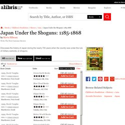 Japan Under the Shoguns: 1185-1868 book by Mavis Pilbeam