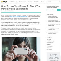 Shoot Amazing Video on Your Phone for Your Site Background