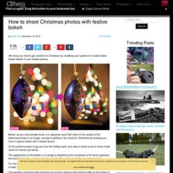 How to shoot Christmas photos with festive bokeh
