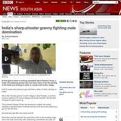 India's sharp-shooter granny fighting male domination