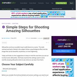 Simple Steps for Shooting Amazing Silhouettes
