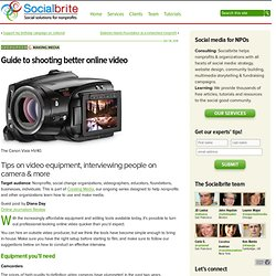 Guide to shooting better online video