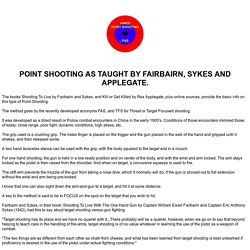 Point Shooting as taught by Fairbairn, Sykes, and Applegate