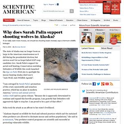 Why does Sarah Palin support shooting wolves in Alaska?