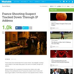 France Shooting Suspect Tracked Down Through IP Address