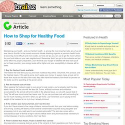 How To Shop for Healthy Food - 10 Easy Steps to a Healthier You