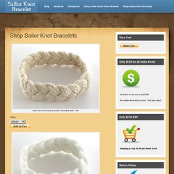 Shop Sailor Knot Bracelets | Sailor Knot Bracelet