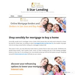 Shop sensibly for mortgage to buy a home – 5 Star Lending