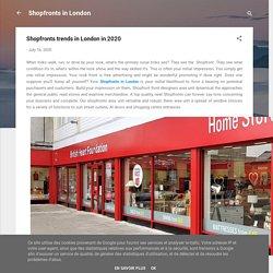 Shopfronts trends in London in 2020