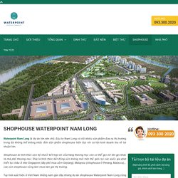 Shophouse Waterpoint Nam Long - Bảng Hàng Căn Đẹp Nhất Dự Án