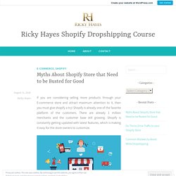 Myths About Shopify Store that Need to be Busted for Good
