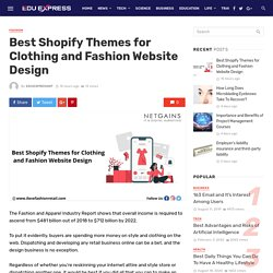 Best Shopify Themes for Clothing and Fashion Website Design
