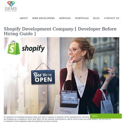 Shopify Development Company [ Developer Before Hiring Guide ]