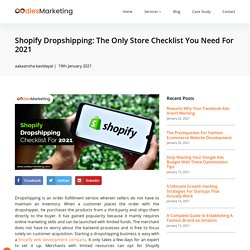 Shopify Dropshipping: The Only Store Checklist You Need For 2021