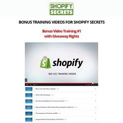 Shopify Secrets - PLR Bonuses