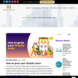 How To Grow Your Shopify Store