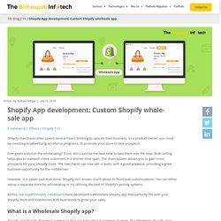 Custom Shopify Wholesale App - Best Shopify Wholesale Pricing App
