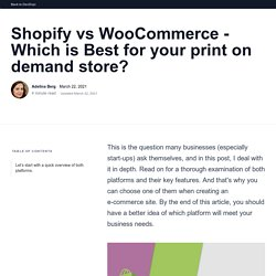 Shopify vs WooCommerce - Which is Best for your print on demand store?