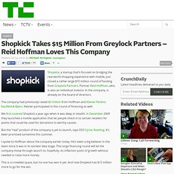 Shopkick Takes $15 Million From Greylock Partners – Reid Hoffman Loves This Company
