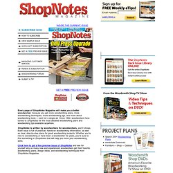 ShopNotes Magazine - Woodworking Plans, Tips and Videos