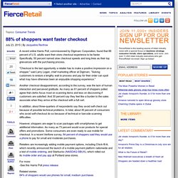 88% of shoppers want faster checkout