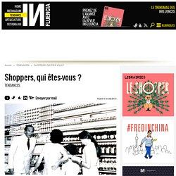Shoppers, qui êtes-vous ? - Influencia