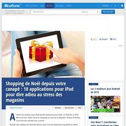 Shopping de Noël depuis votre canapé: 10 applications pour iPad pour dire adieu au stress des magasins
