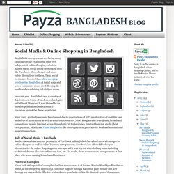 Social Media Revolutionized Outcome Of Internet Shopping In Bangladesh