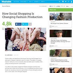 How Social Shopping Is Changing Fashion Production