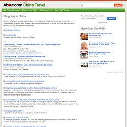 Shopping in China - Where to Shop in China and What to Buy