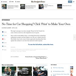No Time for Car Shopping? Click 'Print' to Make Your Own - NYTimes.com