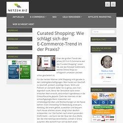 Curated Shopping: Wie schlägt sich der E-Commerce-Trend in der Praxis? - Online-Magazin für E-Commerce und Online-Marketing