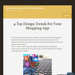 4 Top Design Trends For Your Shopping App
