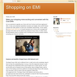 Shopping on EMI: Make your shopping more exciting and convenient with No Cost EMIs