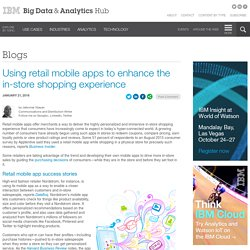 Using retail mobile apps to enhance the in-store shopping experience