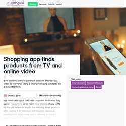Shopping app finds products from TV and online video